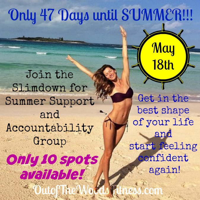 Summer Slimdown May 18th 2015