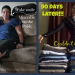 What a difference 90 Days can make!  My Own Personal Transformation